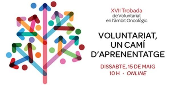 XVII Trobada de Voluntariat en l'àmbit oncològic